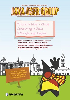 "Prelekcja ""Future is Now! Cloud Computing in Java & Google App Engine"""